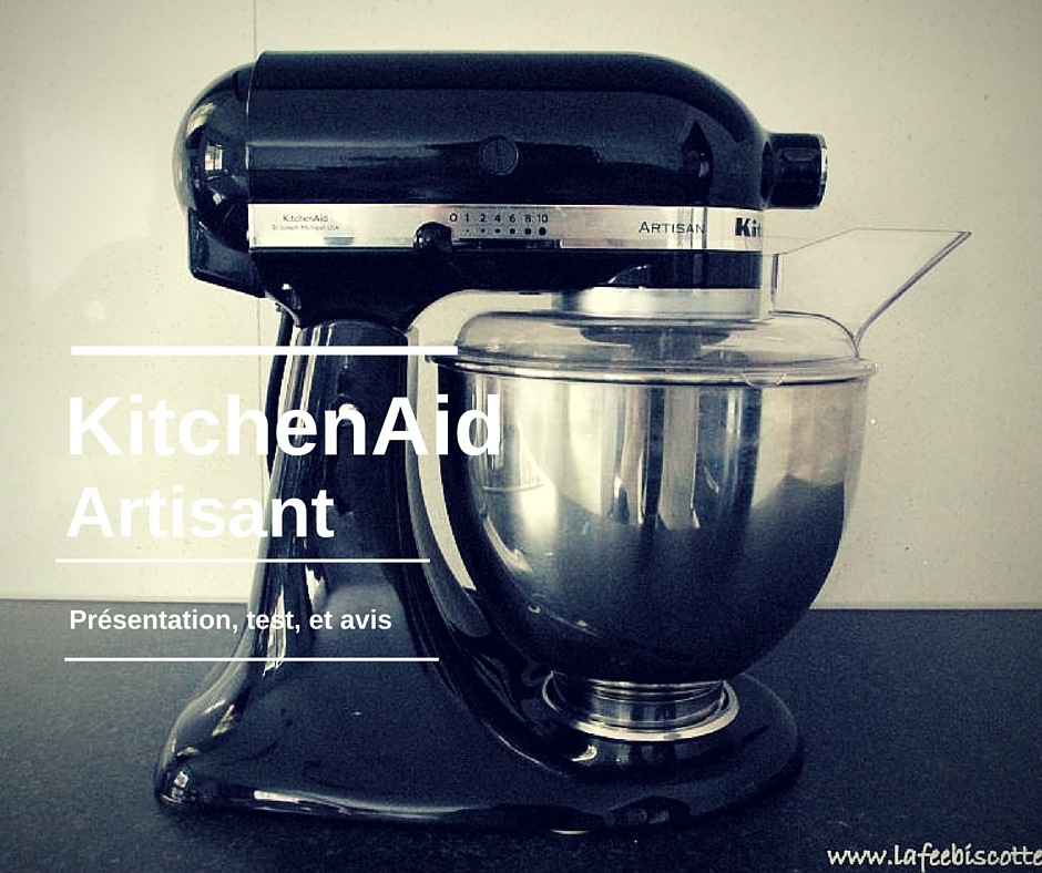 test et avis robot kitchenaid