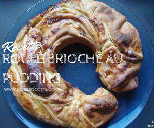 Roulé-brioché-pudding
