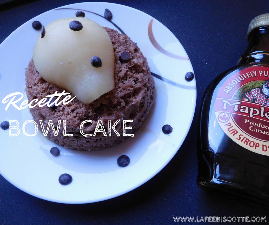 recette bowl cake facile et rapide