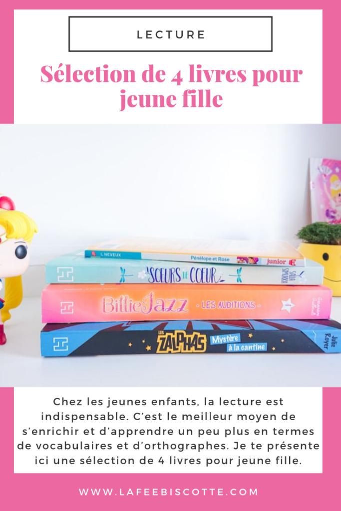 Selection De 4 Livres Pour Jeune Fille La Fee Biscotte