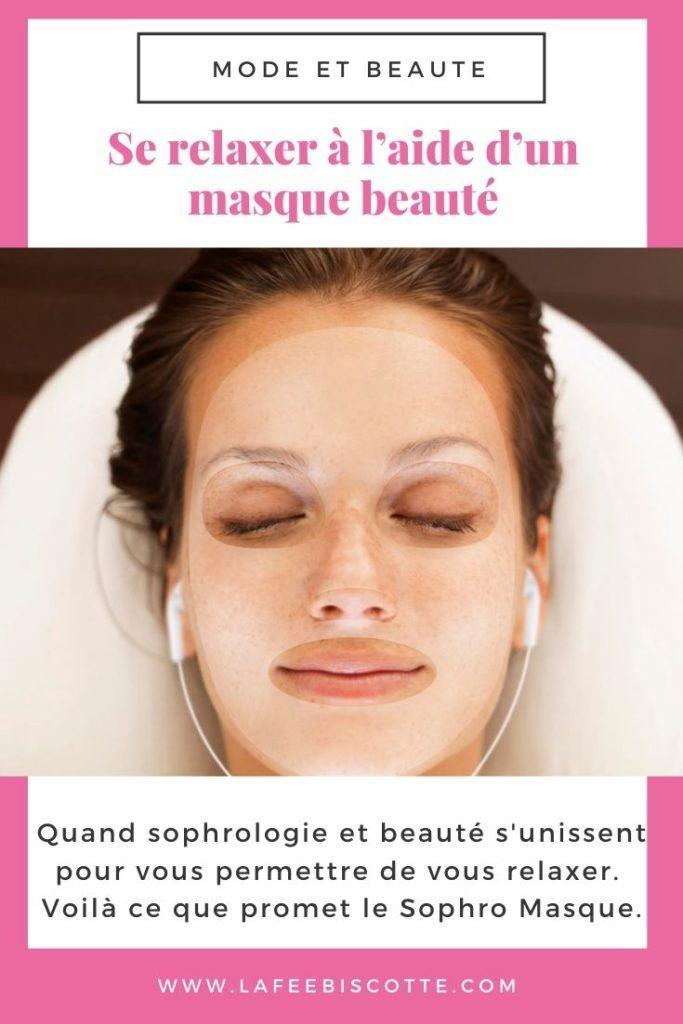 fonctionnement du sophro masque et avis